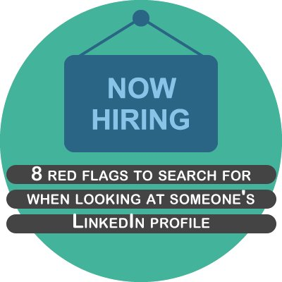 8 red flags to search for when looking at someone's LinkedIn profile