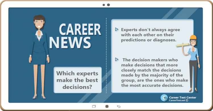 Which experts make the best decisions?