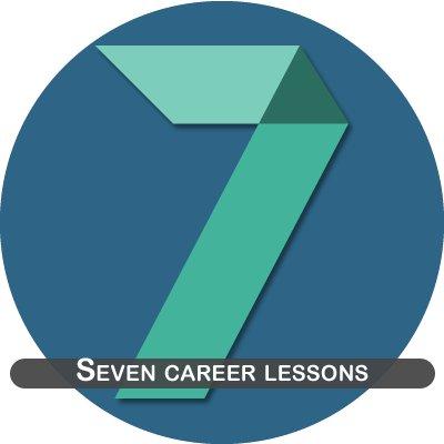 Seven career lessons